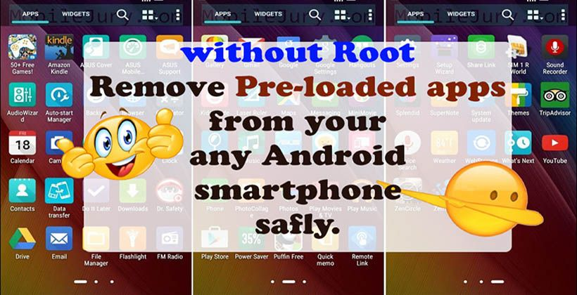Remove pre loaded or bloatware app from your android phone ...