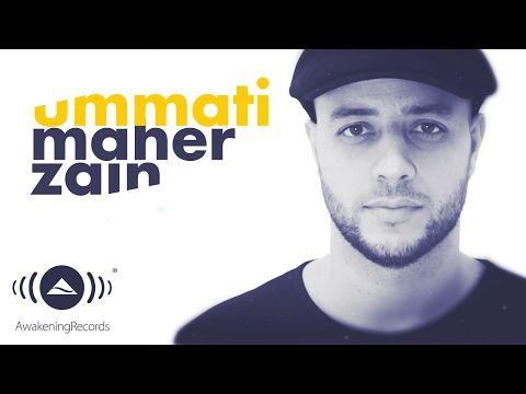 Maher Zain Ummati ماهر زين أمتي Arabic Official Lyrics Youtube Maher Zain Music Videos Youtube
