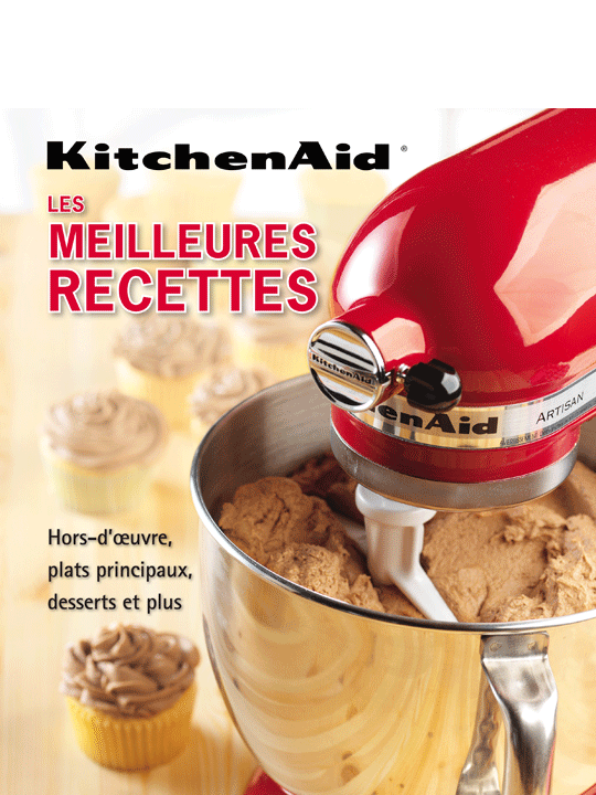 Kitchenaid les meilleures recettes kitchenaid - Livre de cuisine kitchenaid ...