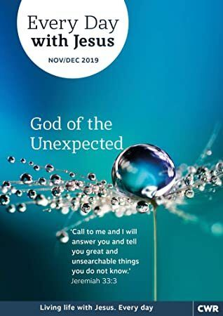 Read Book Every Day With Jesus NovemberDecember 2019 God of the Unexpected