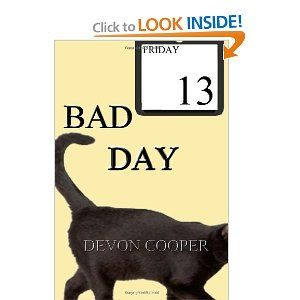 Bad Day: (A Romantic Comedy) ~ one of the best romantic comedies I've ever read!