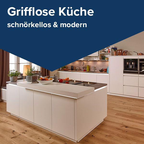 Du suchst Ideen für die Planung einer grifflosen Küche