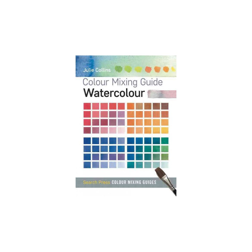 Watercolor books by search press - Watercolour Colour Mixing Guides Paperback
