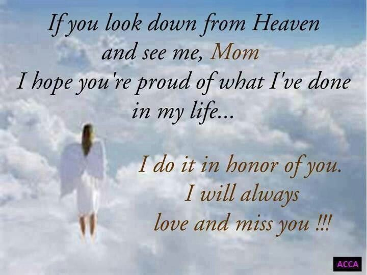 If You Look Down From Heaven Mum I Do It In Honour Of Youetc Xx
