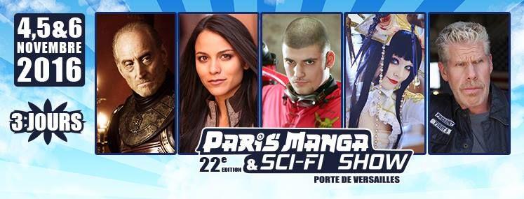 Événement / Event: Paris Manga & Sci-Fi Show 22ème édition 2016  Date / Date: 4 à 6 Novembre 2016 Lieu / Location: Porte de Versailles Pa...