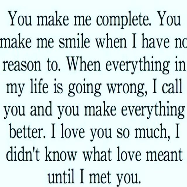 You Make Me Complete Youmakemehappy Youmakemesmile