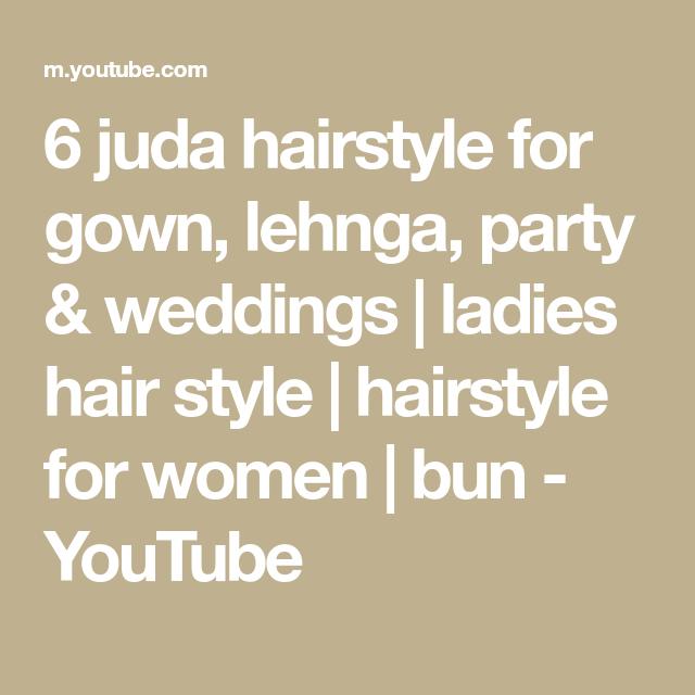 Wedding Juda Hairstyles: 6 Juda Hairstyle For Gown, Lehnga, Party & Weddings