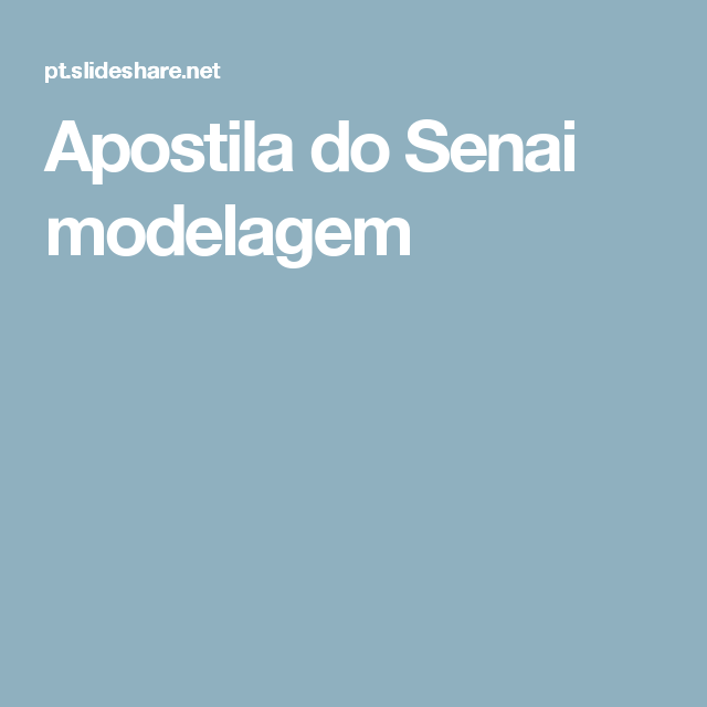 Apostila Do Senai Modelagem Modelagem Senai Curso De Costura