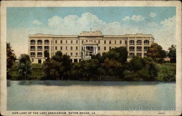 Our Lady Of The Lake Baton Rouge >> Our Lady Of The Lake Sanitarium Baton Rouge La Places I