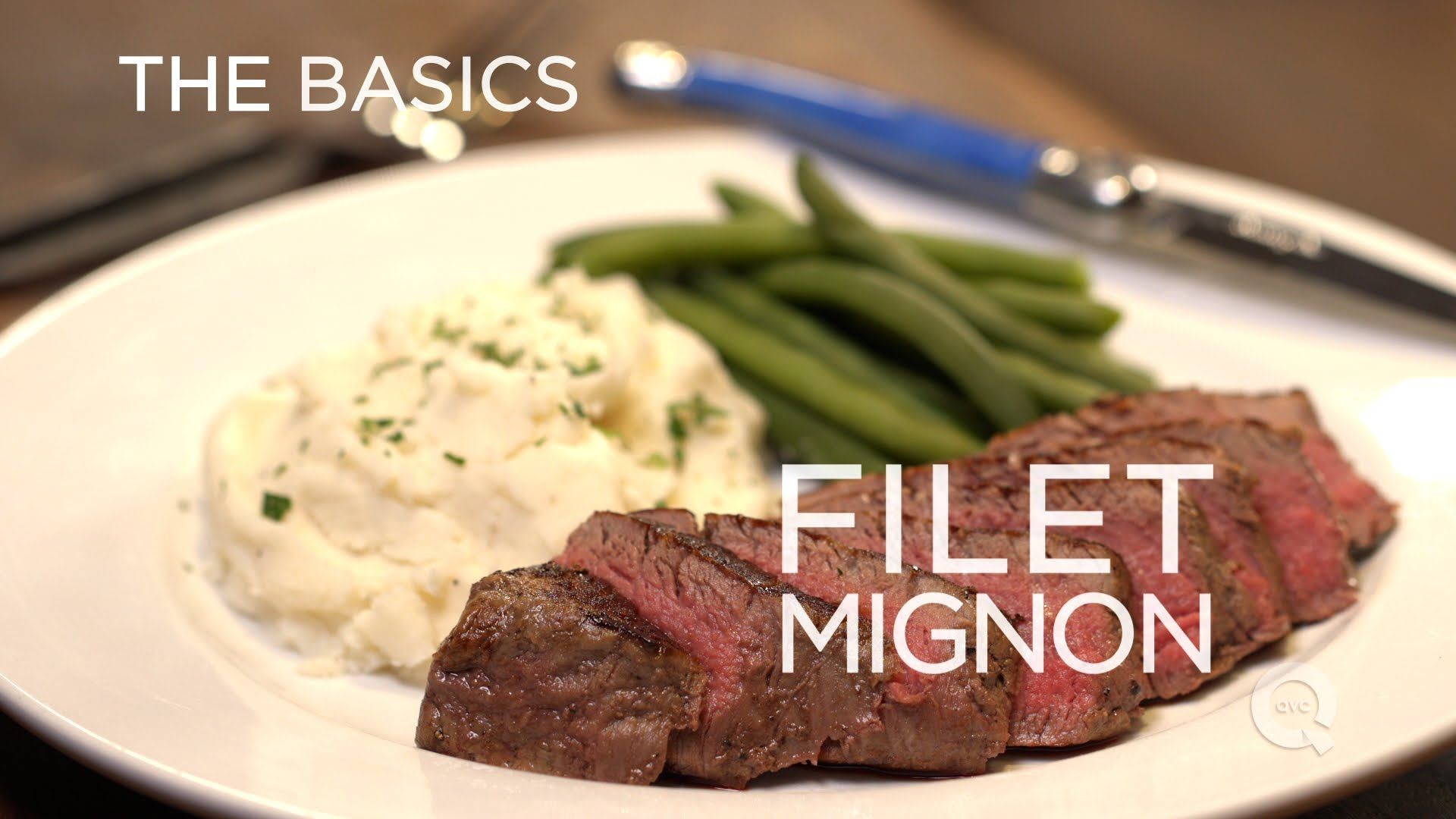 """FILET MIGNON""!!! - The Basics... ""How To"" Yummy Recipe Video Made By: QVC's  #BlueJeanChef !!!  =)  ~XOX"