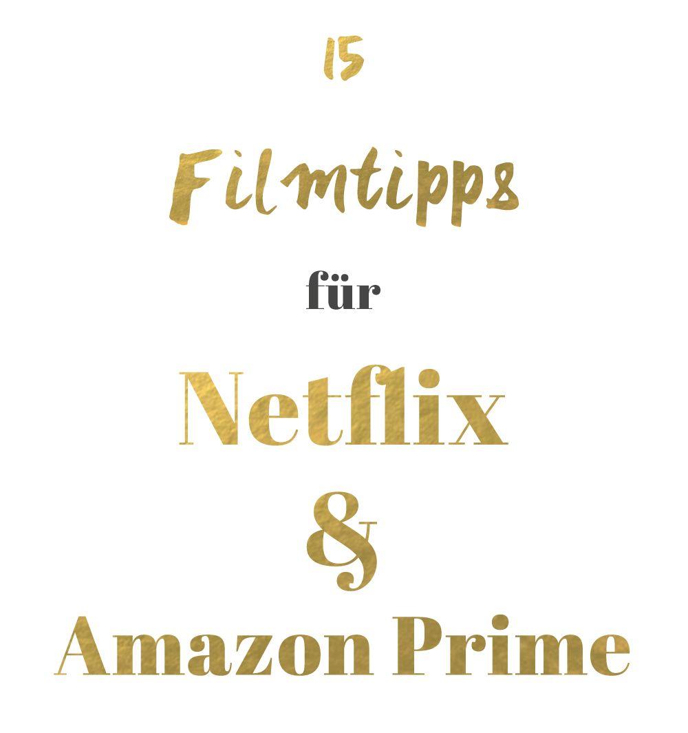 Filmtipps für Netflix und Amazon Prime