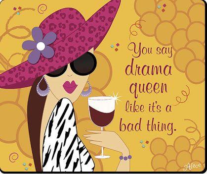 drama queen - Google Search