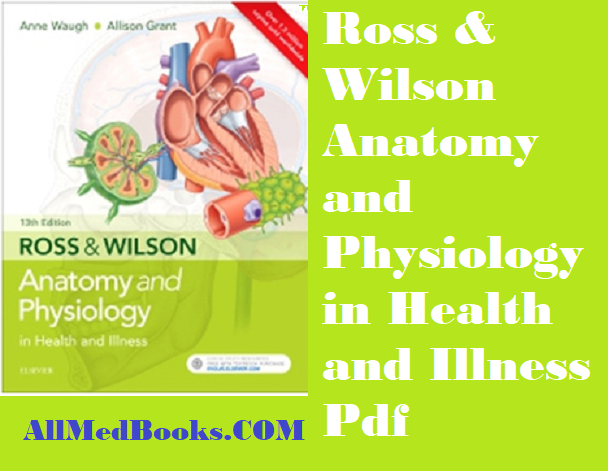 Download Ross & Wilson Anatomy and Physiology in Health and Illness ...