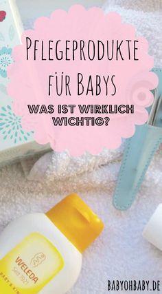 pflegeprodukte f r babys was ist wirklich wichtig baby baby baby erstausstattung und. Black Bedroom Furniture Sets. Home Design Ideas