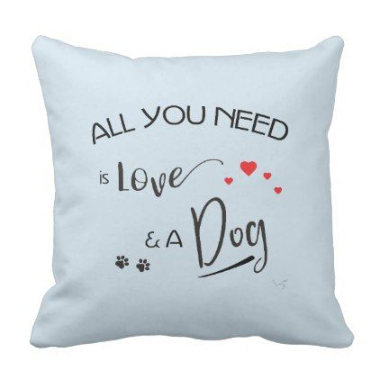 All You Need Is Love And A Dog Paw Prints Throw Pillow Zazzle