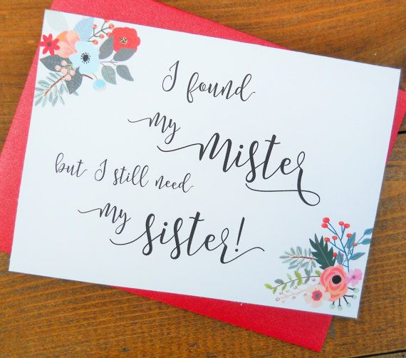 I NEED My SISTER When Marry Mister Funny Bridesmaid Card Wedding Party Cards Ask Proposal