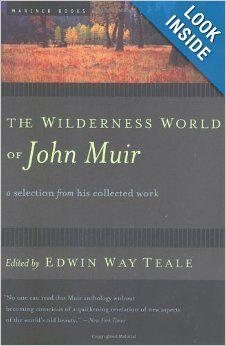 The Wilderness World Of John Muir John Muir Edwin Way Teale 9780618127511 Amazon Com Books Free Ebooks Download Ebook Pdf John Muir