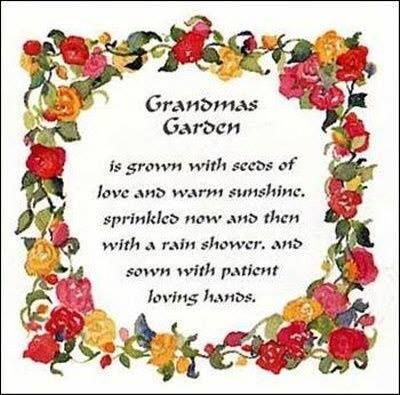 Grandma's Garden Grandmothers love, Grandma quotes