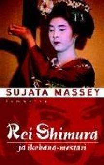 Rei Shimura ja ikebana-mestari | Kirjasampo.fi - kirjallisuuden kotisivu