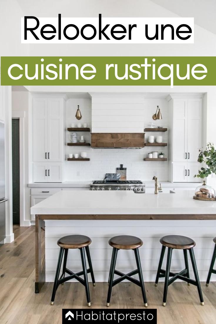 Relooker une cuisine rustique 7 astuces pour la moderniser ilots de cuisine relooker - Relooker meuble rustique ...