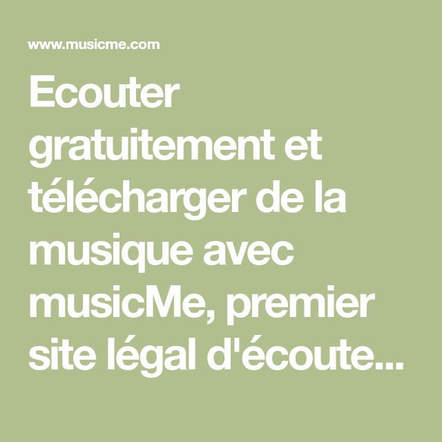 Ecouter Gratuitement Et Telecharger De La Musique Avec Musicme Premier Site Legal D Ecoute Gratuite Et De Telecharg Musique Musique Gratuite Chanson Enfantine