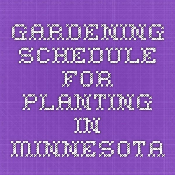 gardening schedule for planting in minnesota - Vegetable Garden Ideas Minnesota