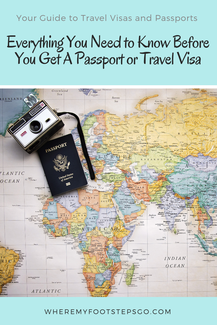 Your Guide To Travel Visas And Passports Everything You Need To Know Before You Get One Trip Planning Travel Visa Trip