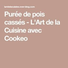 Puree De Pois Casses