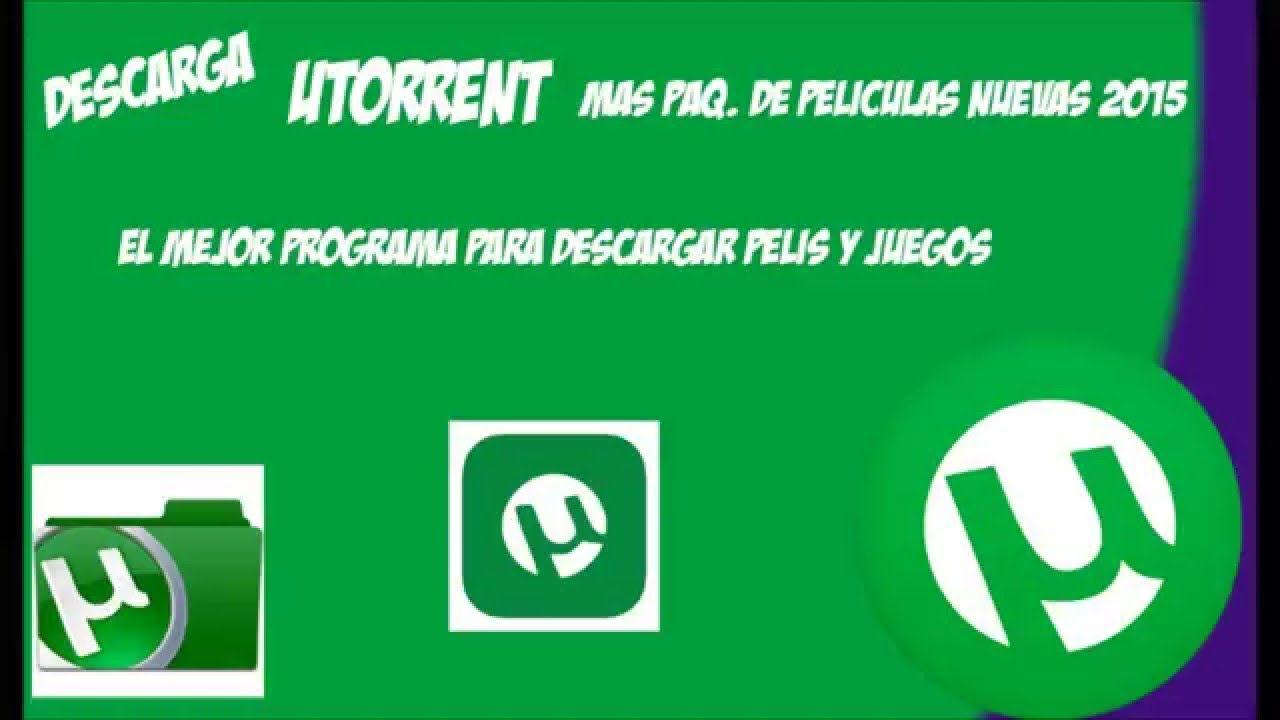 Utorrent Descarga Mas Paq De Peliculas Nuevas 2015 Peliculas Descargar Pelicula Pelis