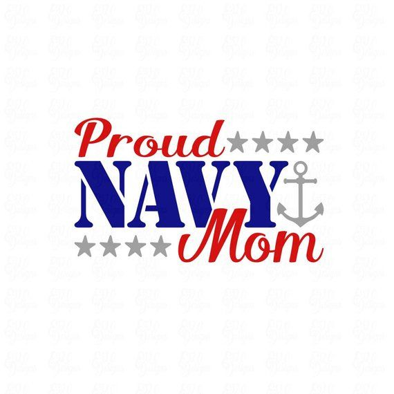 Proud Navy Mom SVG File or DXF File Make a Decal or Tshirt