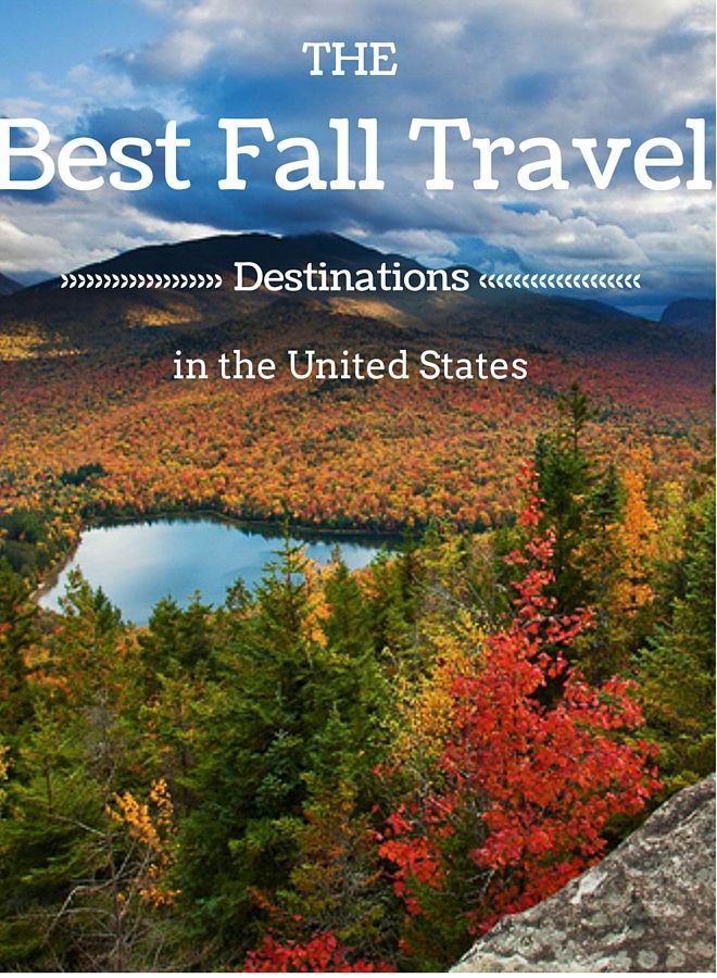 The Best Fall Travel Destinations in the United States #vacationdestinations