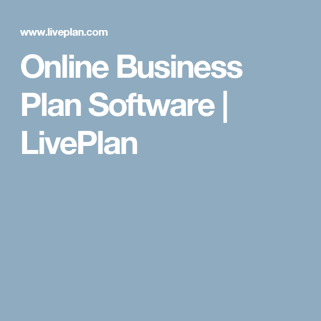 Online Business Plan Software  Liveplan  Business Software