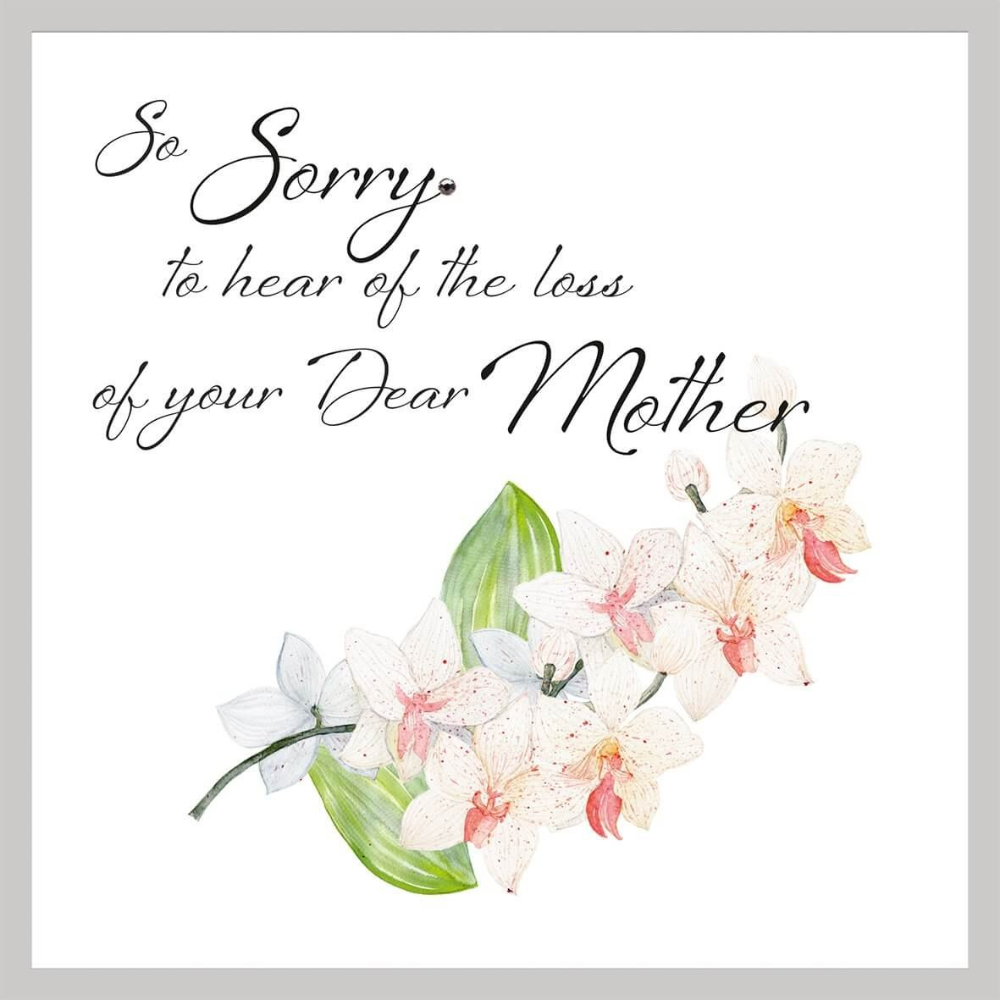 So Sorry To Hear The Loss Of Your Dear Mother Wow Vow Regarding Sorry For Your Loss Card Template 10 Sorry For Your Loss Sympathy Quotes Condolence Messages