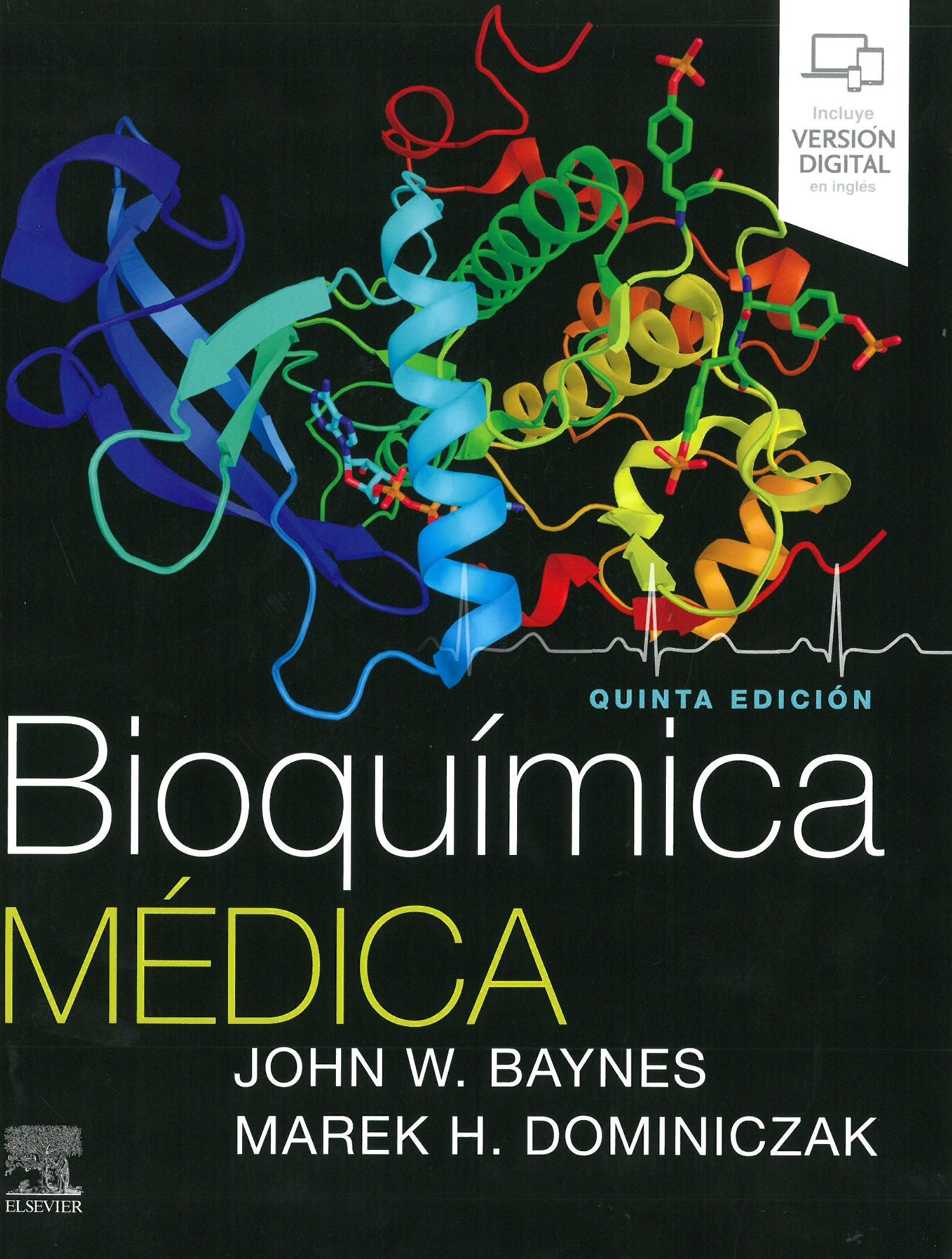 Bioquímica Médica John Baynes Marek H Dominiczak Edición 5ª Ed Books Medica John