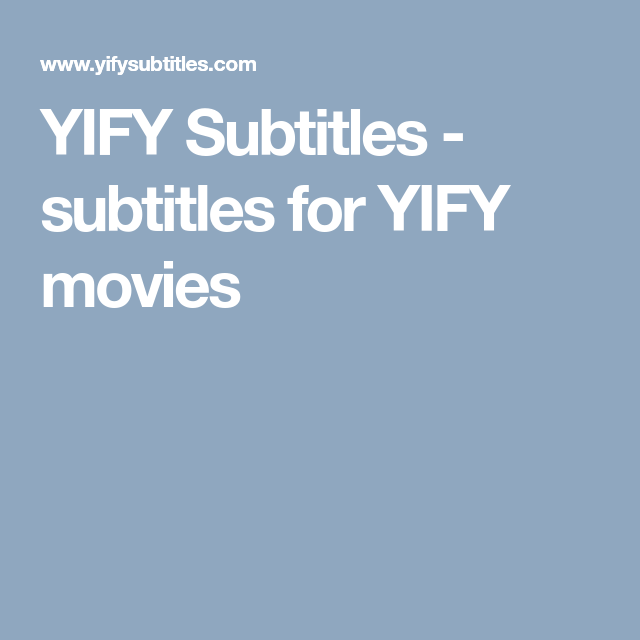 Yify subtitles subtitles for yify movies pirate bay pinterest movie subtitles ccuart Gallery