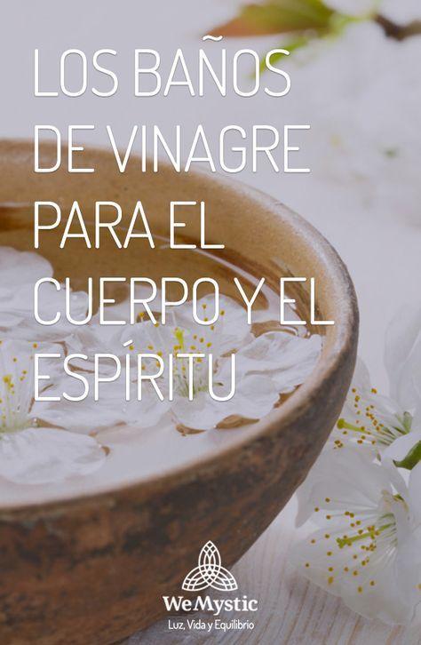 Baños De Vinagre Para El Cuerpo Y El Espíritu Wemystic Limpieza De Malas Energias Limpiar Energias Negativas Guías Espirituales