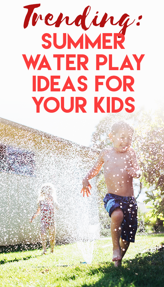 Trending on Pinterest: Fun Summer Water Play Ideas for Your Kids ...