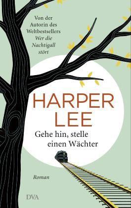 """Sensationeller Manuskriptfund - das literarische Ereignis im Sommer 2015  Harper Lee hat bisher nur einen Roman veröffentlicht, doch dieser hat der US-amerikanischen Schriftstellerin Weltruhm eingebracht: """"Wer die Nachtigall stört"""", erschienen ..."""