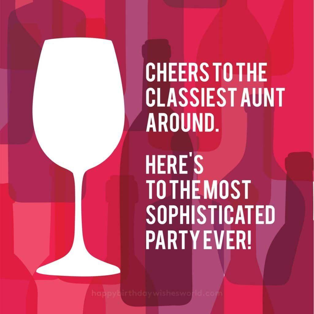 Happy Birthday To My Classy Aunt Happy Birthday Images Birthday Images Happy Birthday Aunt