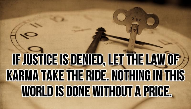 Justice Karma Quotes Law Quotes Karma Quotes Justice Quotes