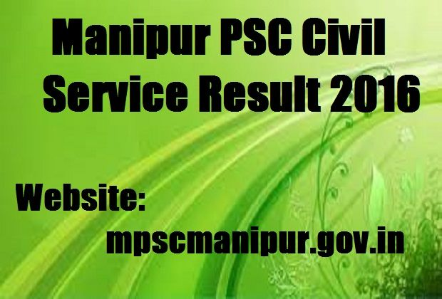 http://frogy.in/results/manipur-psc-civil-service-result-2016-mpscmanipur-gov-in/