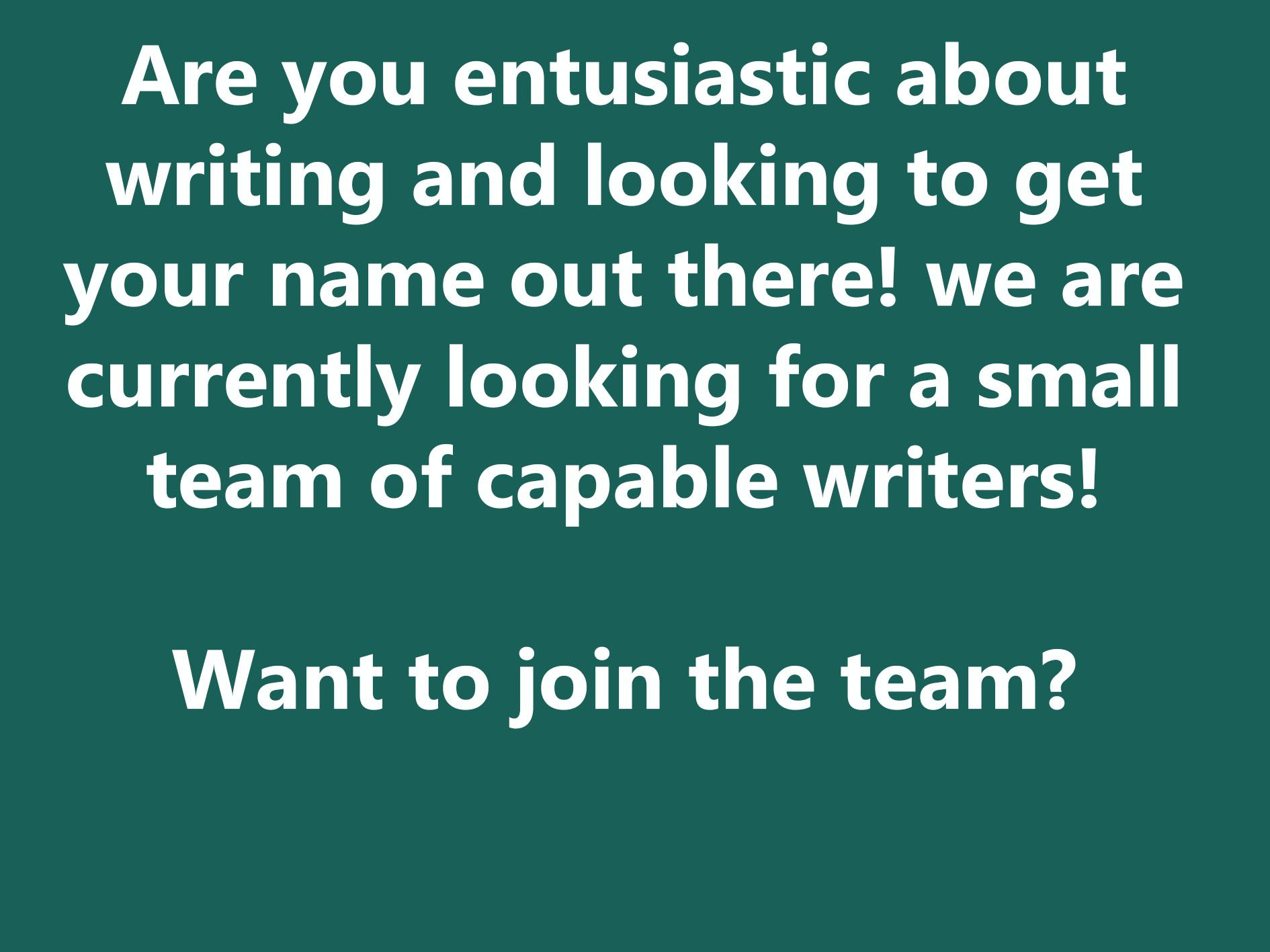 Currently Taking Applications For Guest Writers Writer