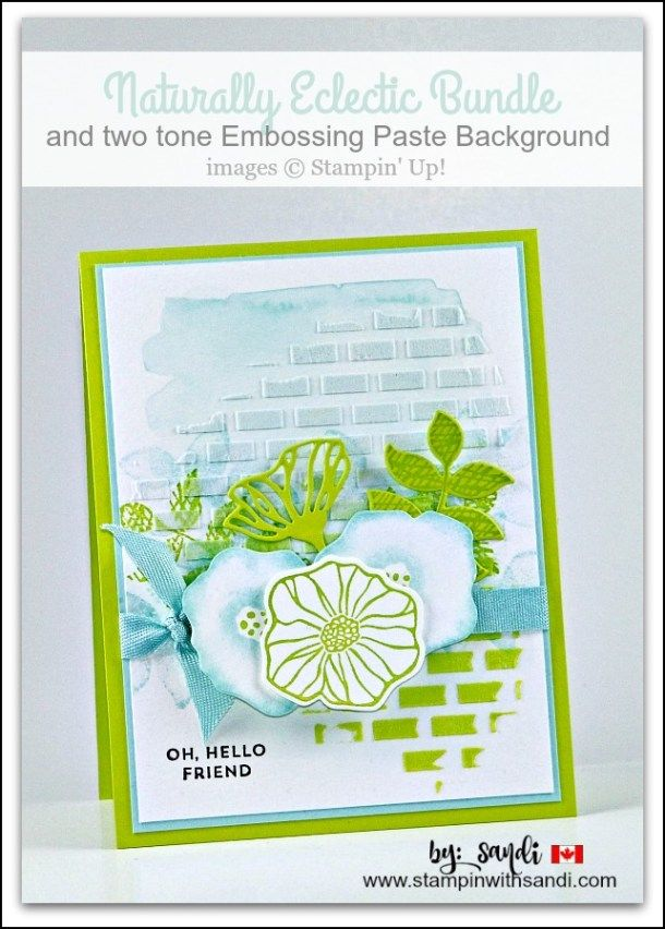 Oh So Eclectic and Embossing Paste by Sandi @ www.stampinwithsandi.com
