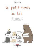 Le Petit Monde de Liz Tome 02