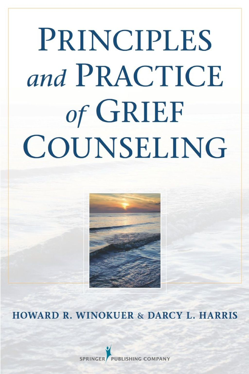 Principles And Practice Of Grief Counseling Ebook Rental
