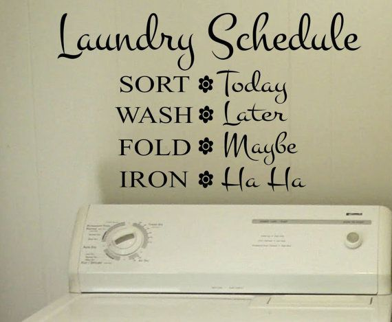 Funny Laundry Room Schedule Quote Vinyl Wall Lettering Vinyl - Custom vinyl wall decals sayings for laundry room