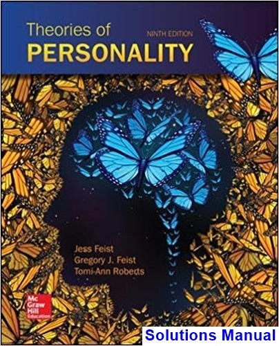 Theories personality 9th edition feist solutions manual solutions theories personality 9th edition feist solutions manual fandeluxe Gallery