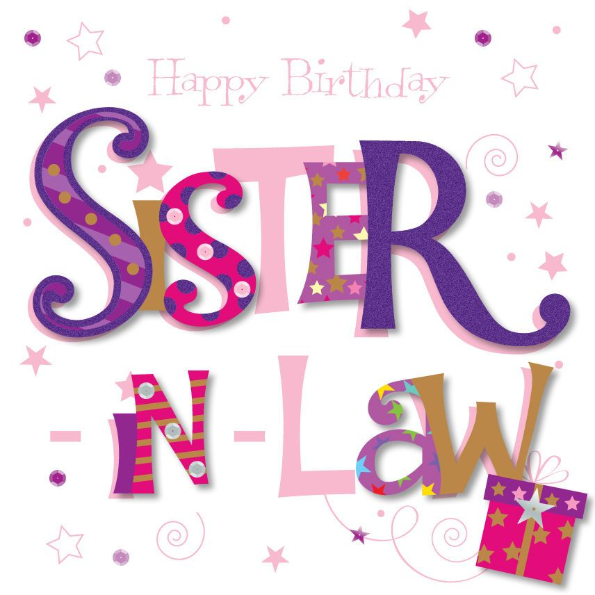 Sister In Law Happy Birthday Greeting Card By Talking Pictures Cards