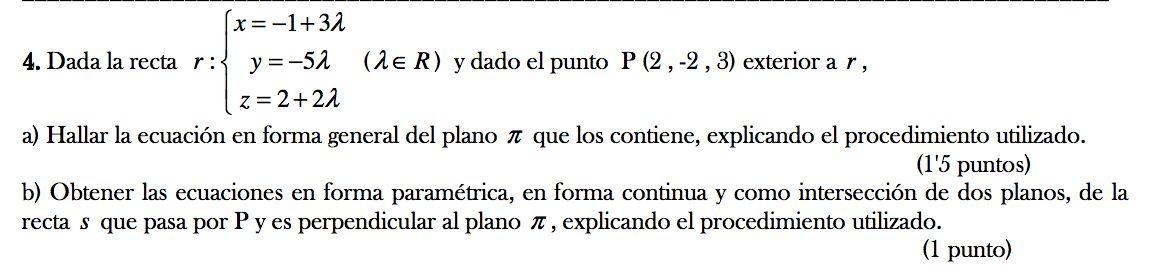 Ejercicio 4B 2011-2012 Junio. Propuesto en examen pau de Canarias. Matemática. Geometría métrica.