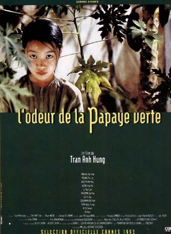 L'odeur de la papaye verte (The scent of the green papaya) | Anh Dung Tran, 1993 || I love this movie! Great atmosphere, lovely cinematography, all in subtlety.